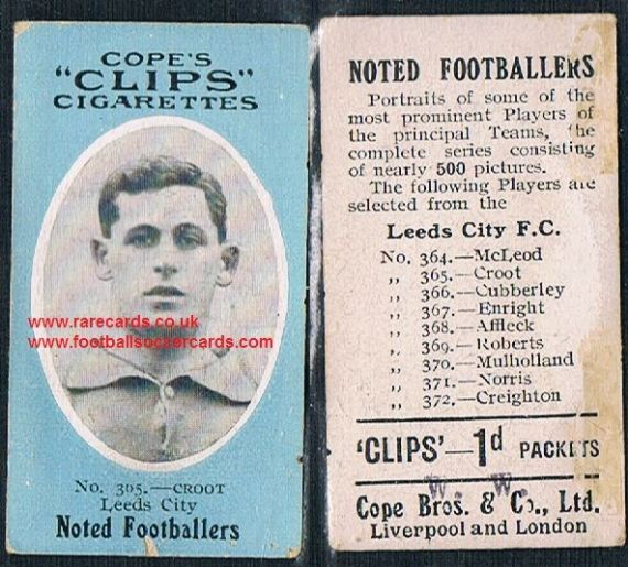 1909 Cope's Clips 3rd series Noted Footballers, 500 back, 365 Croot Leeds City